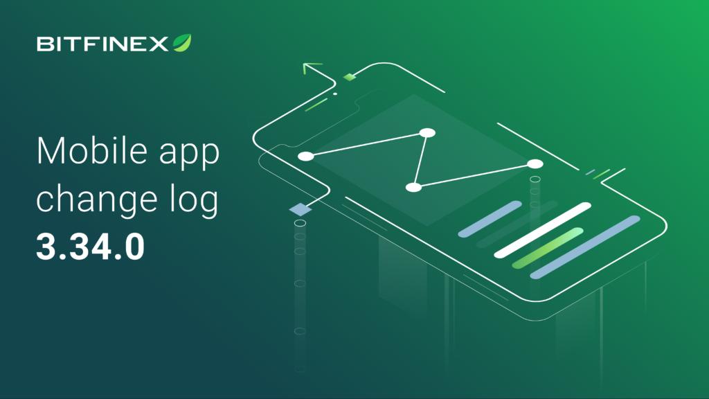 Mobile App Change Log 3.34.0