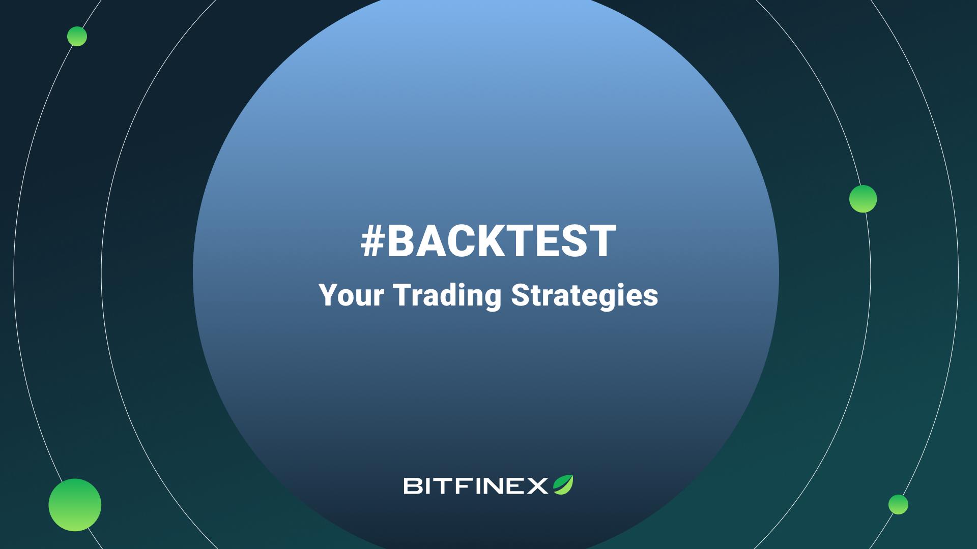 Backtest your Trading Strategies with Bitfinex Terminal & Honey Framework