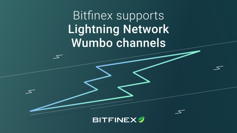 Bitfinex supports the Lightning Network's Wumbo channels