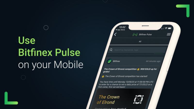 Bitfinex Pulse – in the palm of your hand