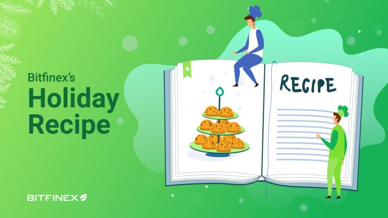 Bitfinex's perfect trader holiday recipe