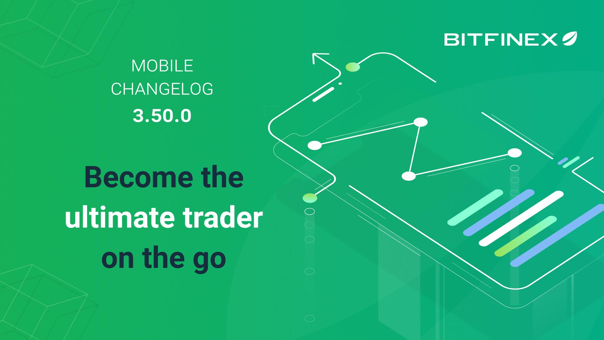 Mobile App Change Log 3.50.0